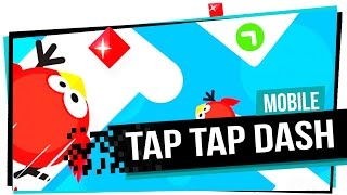Tap Tap Dash Highscore (Gameplay, Walkthrough)