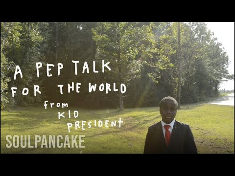 Kid President's Pep Talk for the World