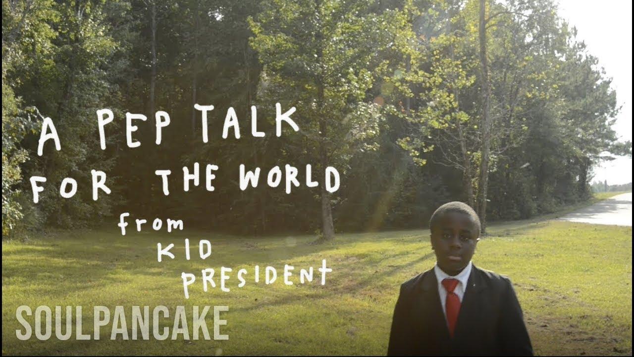 Kid President's Pep Talk for the World