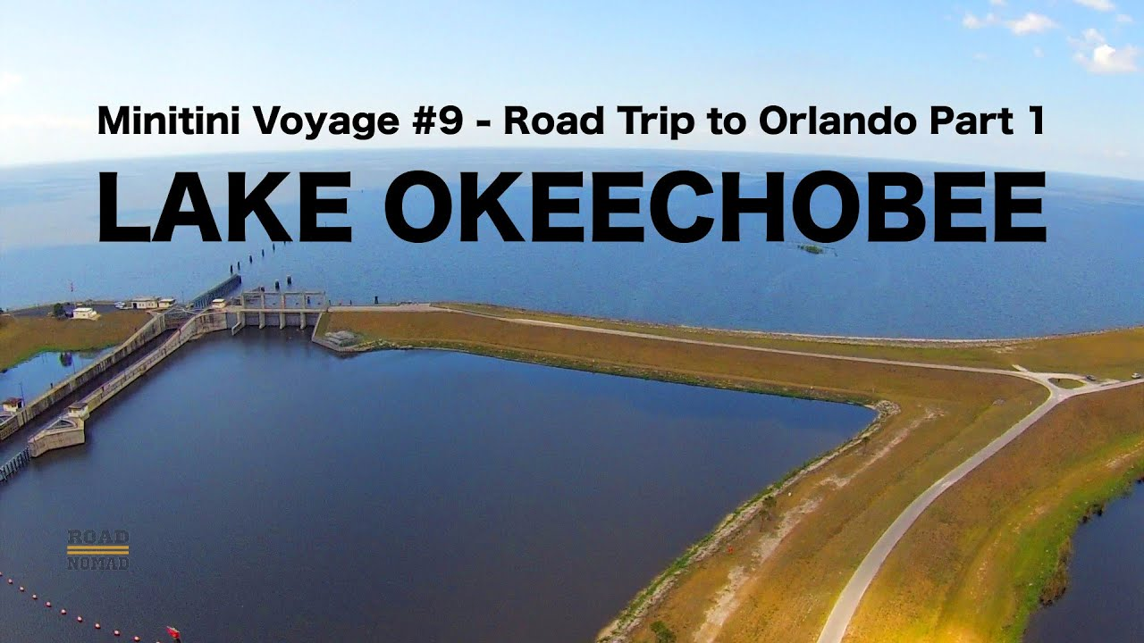 I Saw Lake Okeechobee for the First Time in my Life