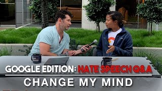 Change My Mind Google Edition: Hate Speech Q&A   Louder With C…