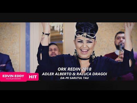 ☆ Ork Redin 2018  & Raluca Dragoi & Adler Alberto   ♫ █▬█ █ ▀█▀ ♫ ☆