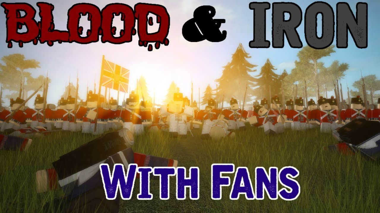 Playing With Fans 1 Roblox Blood Iron Youtube