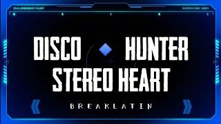 DISCO HUNTER - Stereo✳️ (Breaklatin Remix)