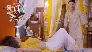 Roop - 19th October 2018 | Today Latest News | Colors Tv Roop Mard Ka Naya Swaroop Serial 2018