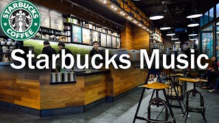 Starbucks Music Playlist 2020 - Best Coffee Shop Background Music For Studying, Work, Relax, Sleep