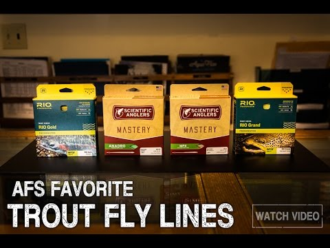 AFS Favorite Trout Fly Lines