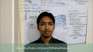 Neoplasia (Part 1) : Definition, Nomenclature, Features of Benign & Malignant Tumor & Spread (HD)