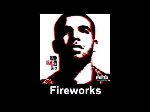 (1) Fireworks - Drake, So Far Gone [Lyrics]