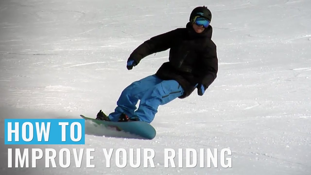 How To Improve Your Riding Regular On A Snowboard Youtube