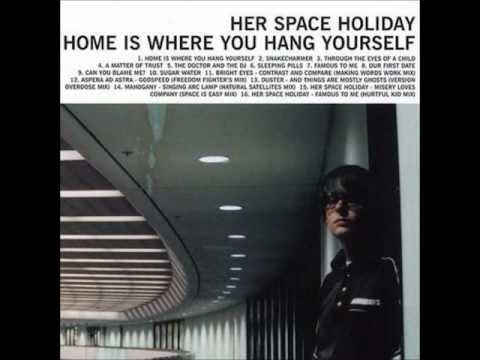 Her Space Holiday - Snakecharmer