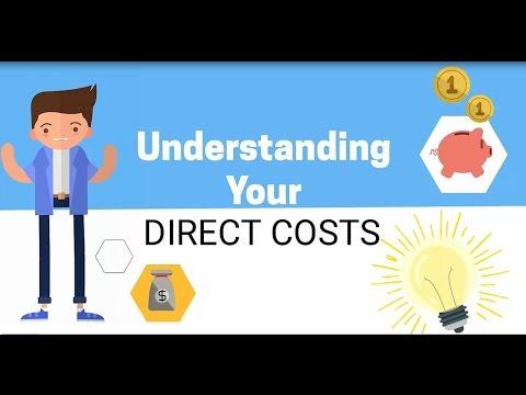 Understanding Your Direct Costs