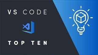 vS Code Top-Ten Pro Tips