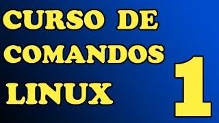 Curso de comandos Linux Parte 1