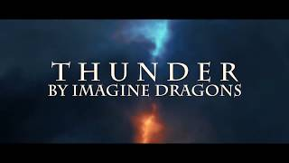 THUNDER    IMAGINE DRAGONS UNOFFICIAL FAN MUSIC VIDEO