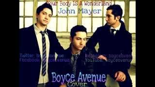 Gambar cover John Mayer Your Body Is A Wonderland (Boyce avenue cover)  lyrics