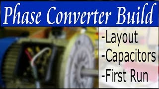 Building a Phase Converter - Part 1