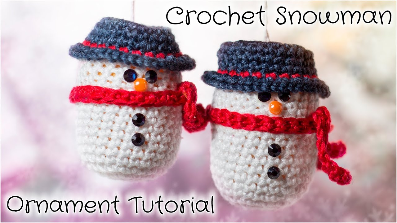 crochet snowman christmas ornament tutorial youtube
