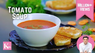 Easy Tomato Soup, Quick Garlic Bread | Kunal Kapur | The K Kitchen