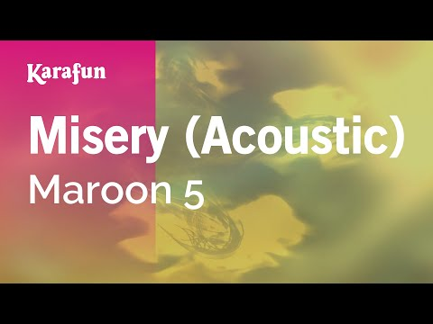 Karaoke Misery (Acoustic) - Maroon 5 *