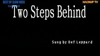 Two Steps Behind KARAOKE VERSION -Def Leppard/Karaoke Lyrics/Karaoke Songs/