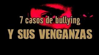 TOP 7: CASOS DE BULLYING EXTREMO (Y SUS VENGANZAS) thumbnail