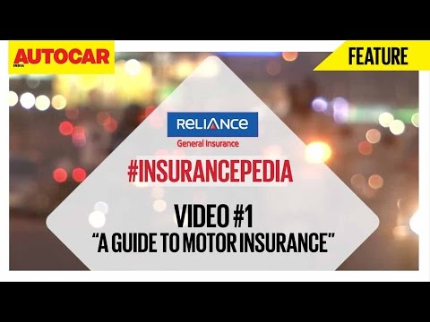 #InsurancePedia | Video 01 | A Guide To Motor Insurance | Presented By Reliance General Insurance