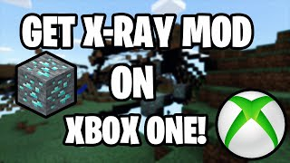 How To Get Xray Ore Mod On Minecraft Xbox One! (WORKING 1.13!)