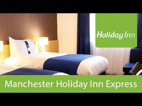 Manchester Holiday Inn Express | Holiday Extras