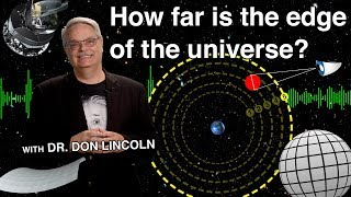How far is the edge of the universe?