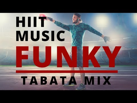 HIIT MUSIC - FUNKY | TABATA MIX 2018 | 20 Sec. WORK / 10 Sec. REST / 8 ROUNDS