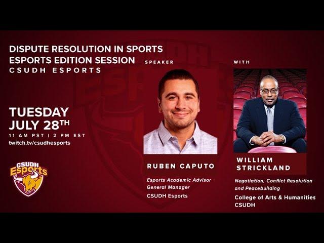 Dispute Resolution in Sports w/ William Strickland (Esports Edition)