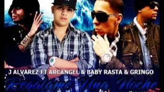 """"""" los lobos""""J Alvarez Ft. Arcangel & Baby Rasta Y Gringo - Regalame Una Noche  oficcial remix"""
