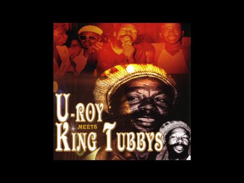U Roy Meets King Tubbys (Full Album)