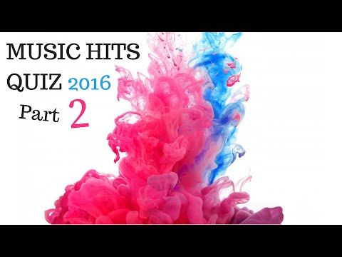 MUSIC HITS QUIZ 2016 - PART 2 (With Answers)