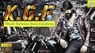KGF:Chapter-1 2018 Hindi Dubbed Movie - KGF Hindi Dubbed Theaters Release Date Confirm | Yash