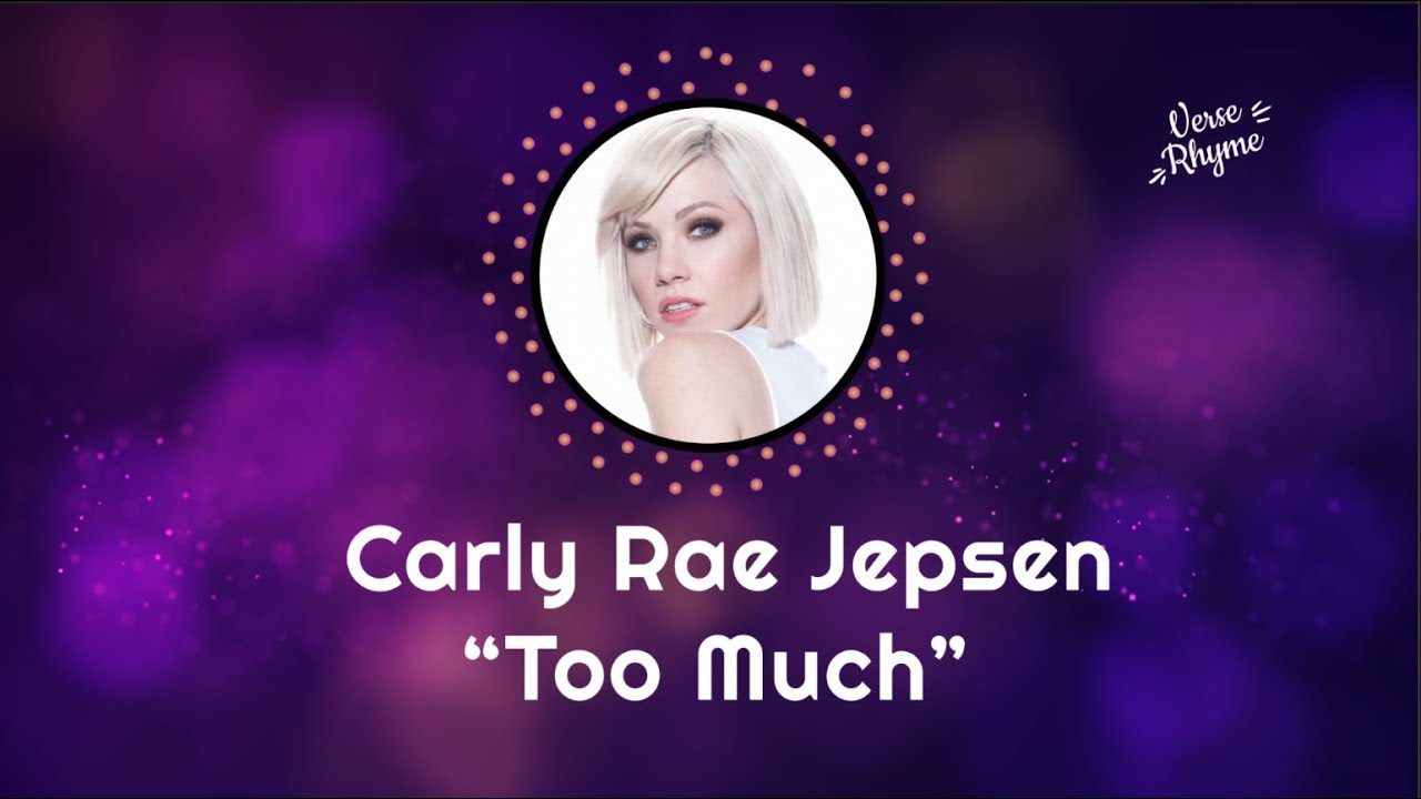 carly rae jepsen too much lyrics