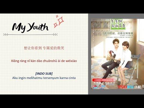 [INDO SUB] Zhang Yi Hao - Good Thing Lyrics | My Youth OST