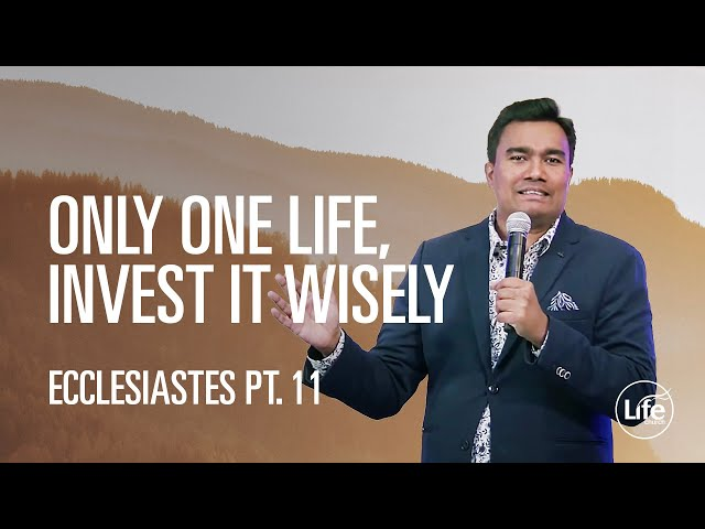 Only 1 Life, Invest it Wisely | Rev Paul Jeyachandran