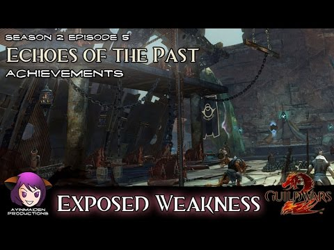 Guild Wars 2 Echoes Of The Past Achievement Exposed Weakness
