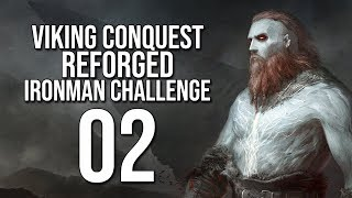 Let's Play VIKING CONQUEST REFORGED Warband Mod Gameplay Part 2 (IRONMAN CHALLENGE)