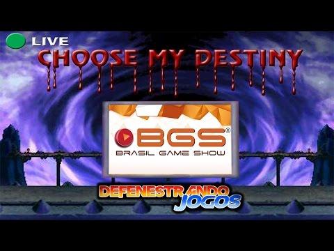 CHOOSE MY DESTINY#55 / BRASIL GAME SHOW 2015