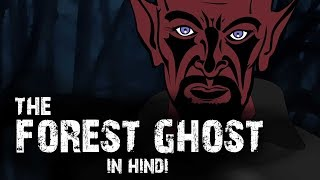 Ghost of Haunted Forest 🌳 | Horror Story in Hindi | Animated