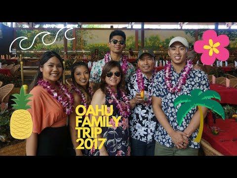 OAHU HAWAII FAMILY TRIP 2017
