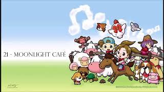 21 ~ Moonlight Café [Harvest Moon: Magical Melody Soundtrack]