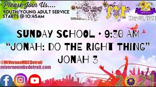 """Youth/Young Adult Sunday School - """"Jonah: Do the Right Thing"""" - 5/30/2021 - 5th Sunday"""