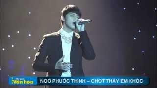 Noo Phước Thịnh - Chợt thấy em khóc (live)