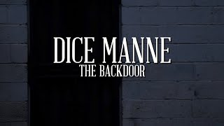 "DICE MANNE ""THE BACKDOOR"" 
