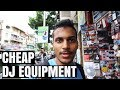DJ Equipment for Cheap | Mumbai | Lamington Road | Grant Road