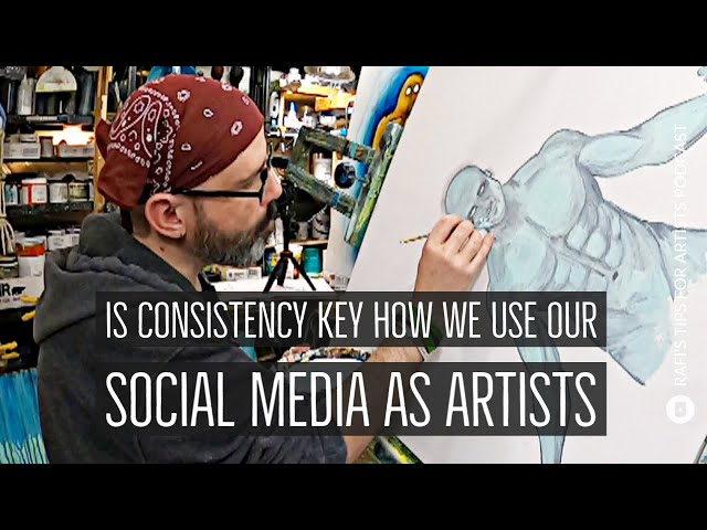 Is Consistency Key? How We Use Our Social Media As Artists